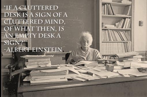 159638-albert-einstein-messy-desk-quote