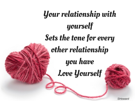 Your relationship with yourselfsets the tone for every other relationshipyou have (1)